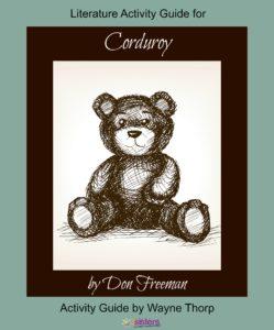 Corduroy Elementary Literature Activity Guide