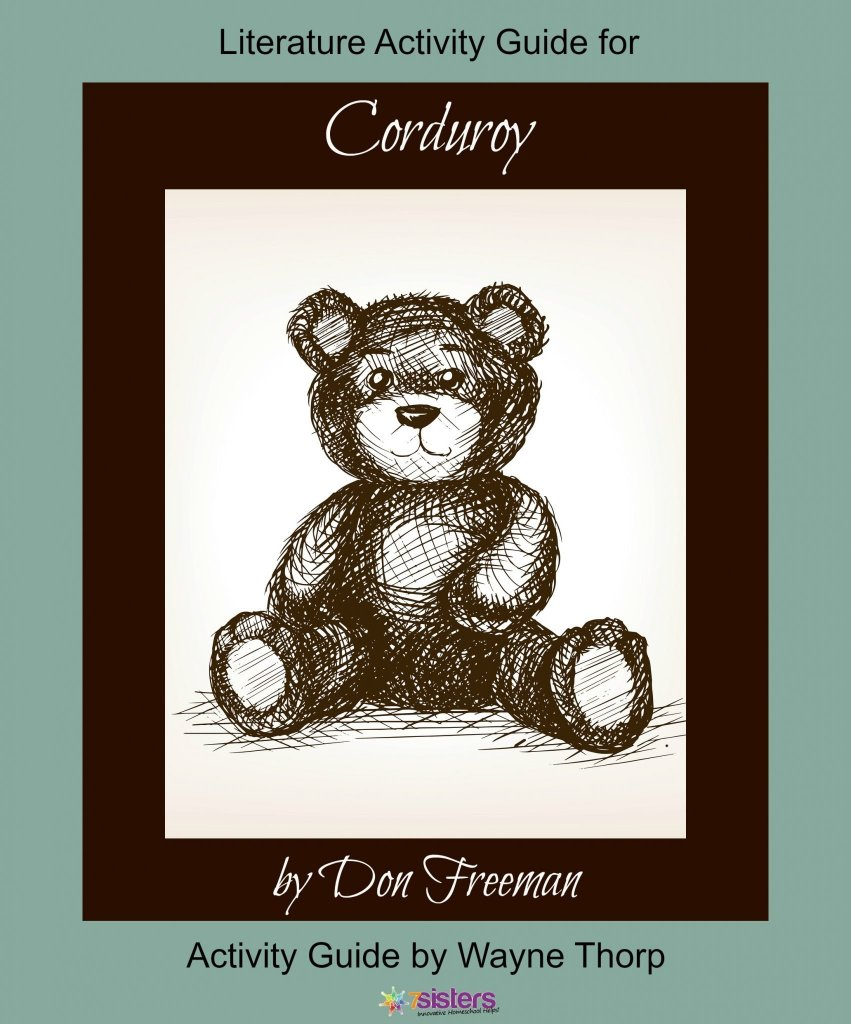 Activity Guide: Corduroy Elementary Literature Activity Guide
