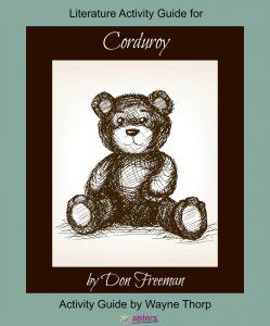 Corduroy Elementary Literature Activity Guide