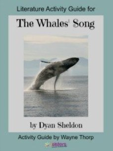How to Create Unit Studies with Elementary Literature Activity Guides The Whales' Song