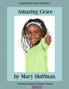 Elementary Literature Activity Guides Enrich Kids' Early Reading Elementary Literature Activity Guide for Amazing Grace