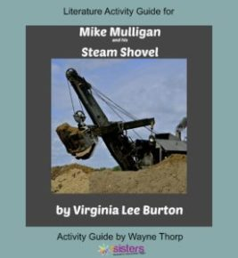 How to Create Unit Studies with Elementary Literature Activity Guides Mike Mulligan