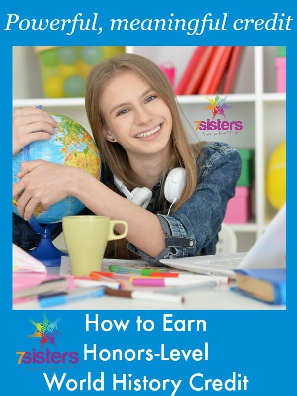 How to Earn Honors Level World History Credit in Homeschool High School  7SistersHomeschool.com