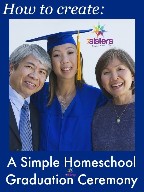 How to Create a Simple Graduation Ceremony 7SistersHomeschool.com