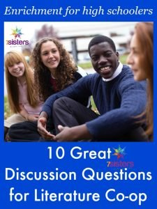 An Authoritative Guide to Literature for Homeschool High School 10 Great Discussion Questions for Homeschool Literature Co-op