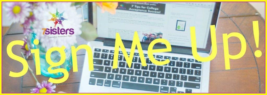 Sign up for 7SistersHomeschool.com Emails