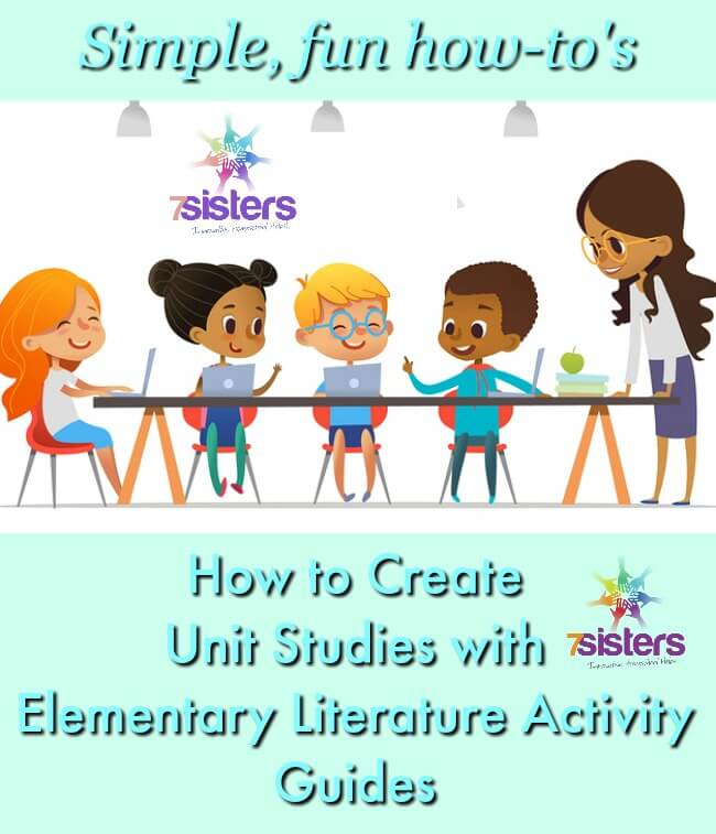 How to Create Unit Studies with Elementary Literature Activity Guides