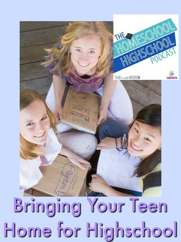 HSHSP Ep 73 Bringing Your Teens Home for High School. How to start homeschooling during high school.
