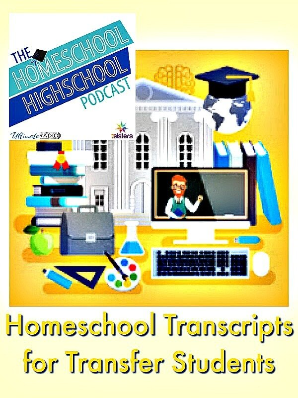 Podcast HSHSP Ep 76 Homeschool Transcripts for Transfer Students