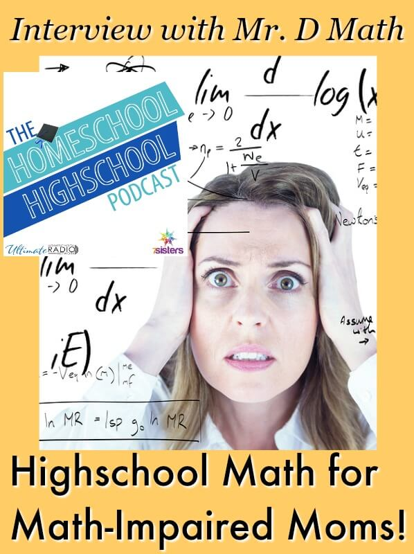 Homeschool HighSchool Podcast Ep 80: Math for Math Impaired Moms. How to handle high school level math with your homeschool high schoolers.