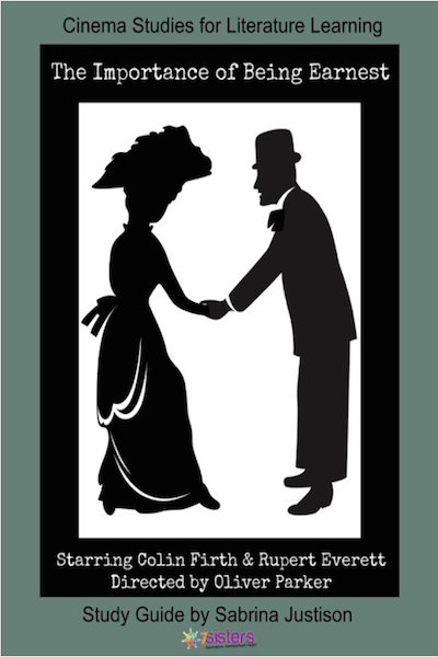 The Importance of Being Earnest Cinema Study Guide from 7SistersHomeschool.com