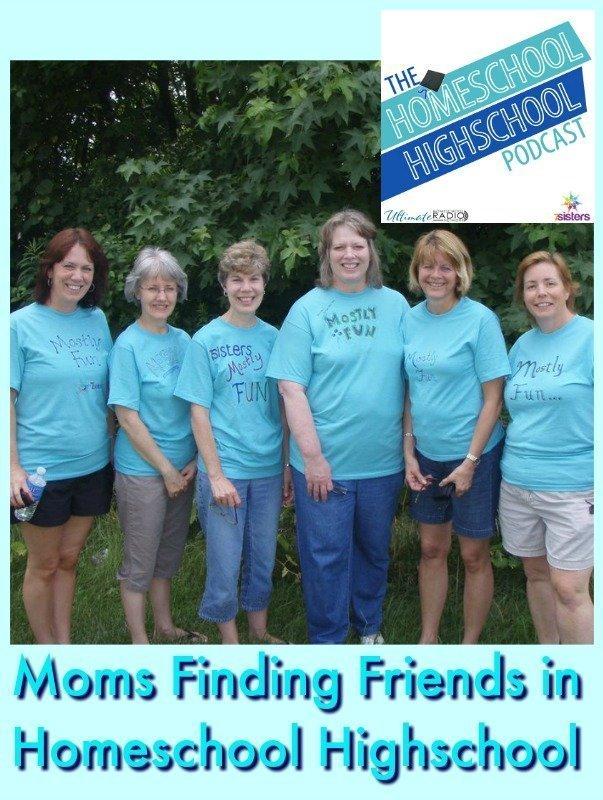 Homeschool Highschool Podcast Ep 84: Finding Mom Friends