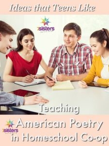 An Authoritative Guide to Literature for Homeschool High School Ideas that Teens Like for Teaching American Poetry in Homeschool Co-op