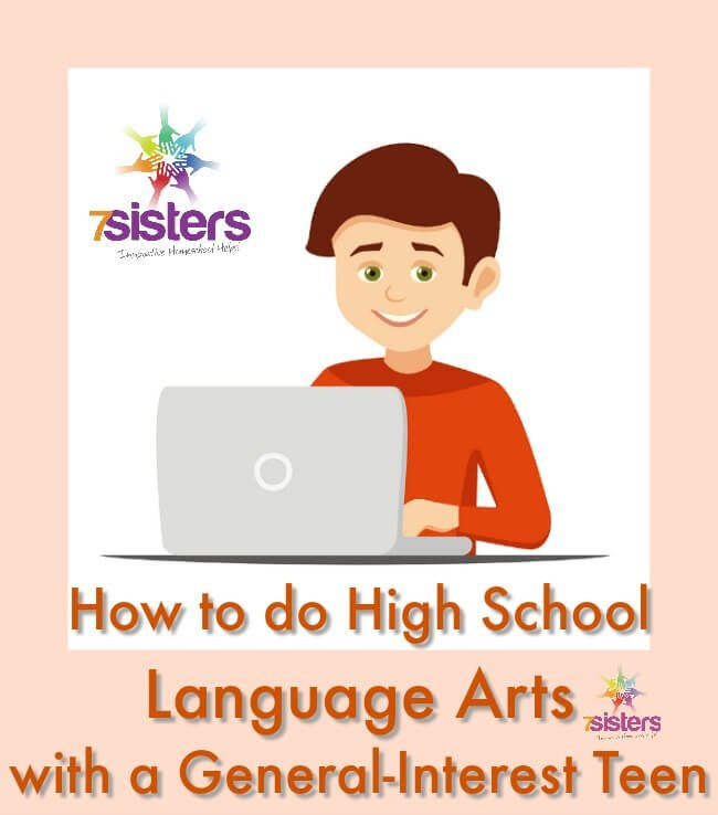 How to do High School Language Arts with a General-Interest Teen
