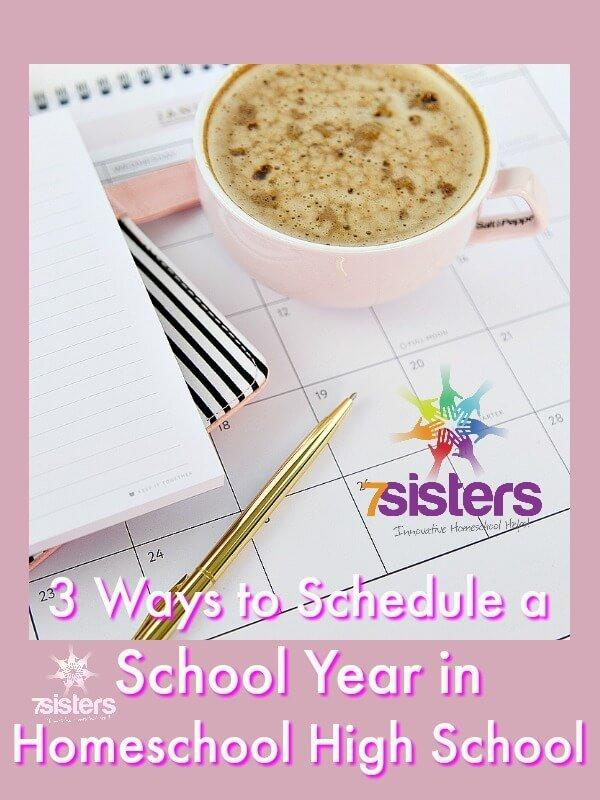3 Ways to Schedule a School Year in Homeschool High School