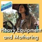 HSHSP Ep 135: Heavy Equipment Moms