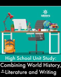 High School Unit Study: Combining World History, Literature and Writing 7SistersHomeschool.com Combine credits for powerful homeschool transcripts.
