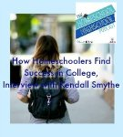 Homeschool HighSchool Podcast Ep 139: Finding Success in College, Interview with Kendall Smythe 12-4-18 Join Sabrina, Kym, and Kym's daugher, Kendall, for a homeschool graduate's perspective on what makes for a successful college experience. Homeschool high school graduate do great with Kendalls tips!