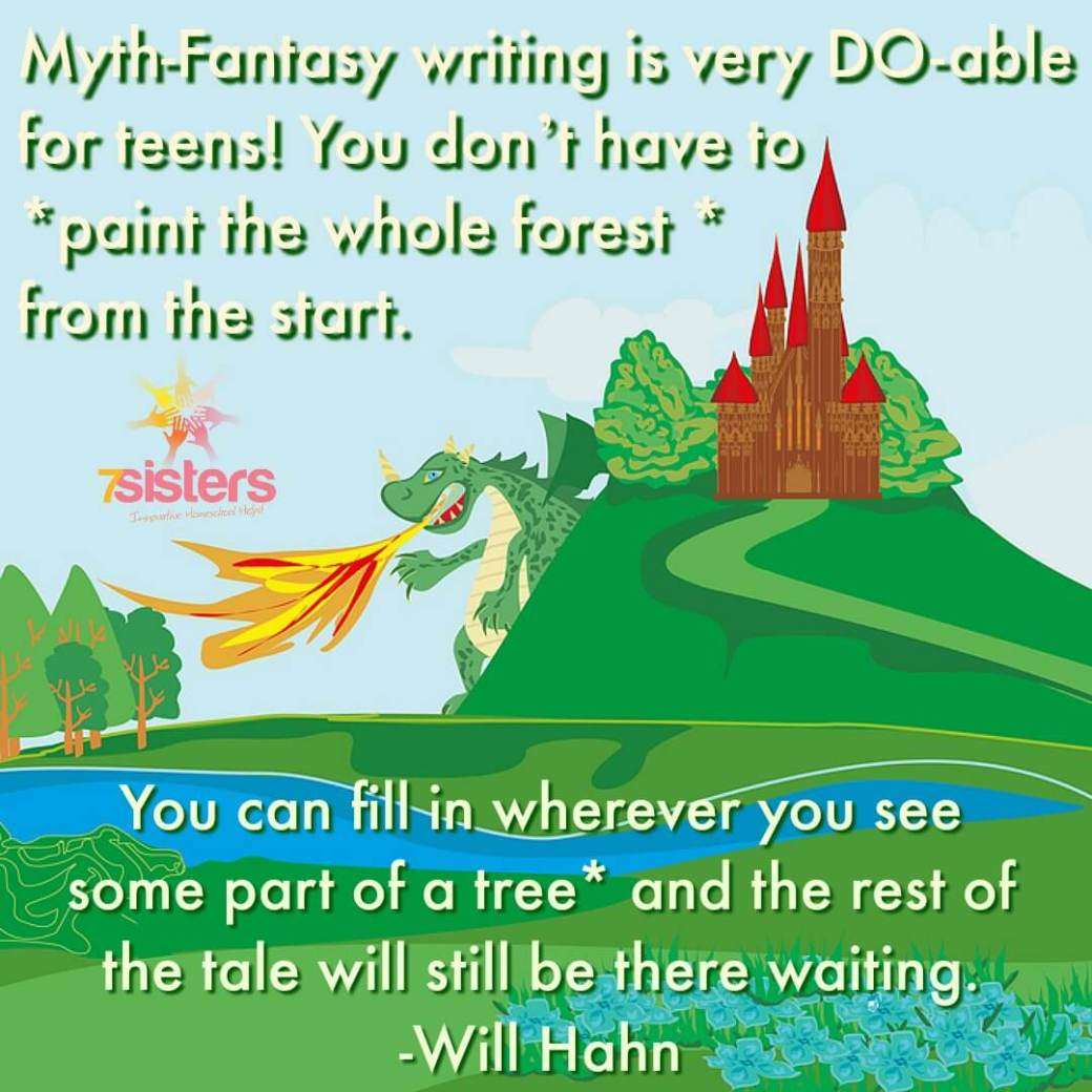 Myth-Fantasy writing is very DO-able for homeschool high schoolers! They can take a step-by-step approach to short story writing and enjoy the project. #7SistersHomeschool
