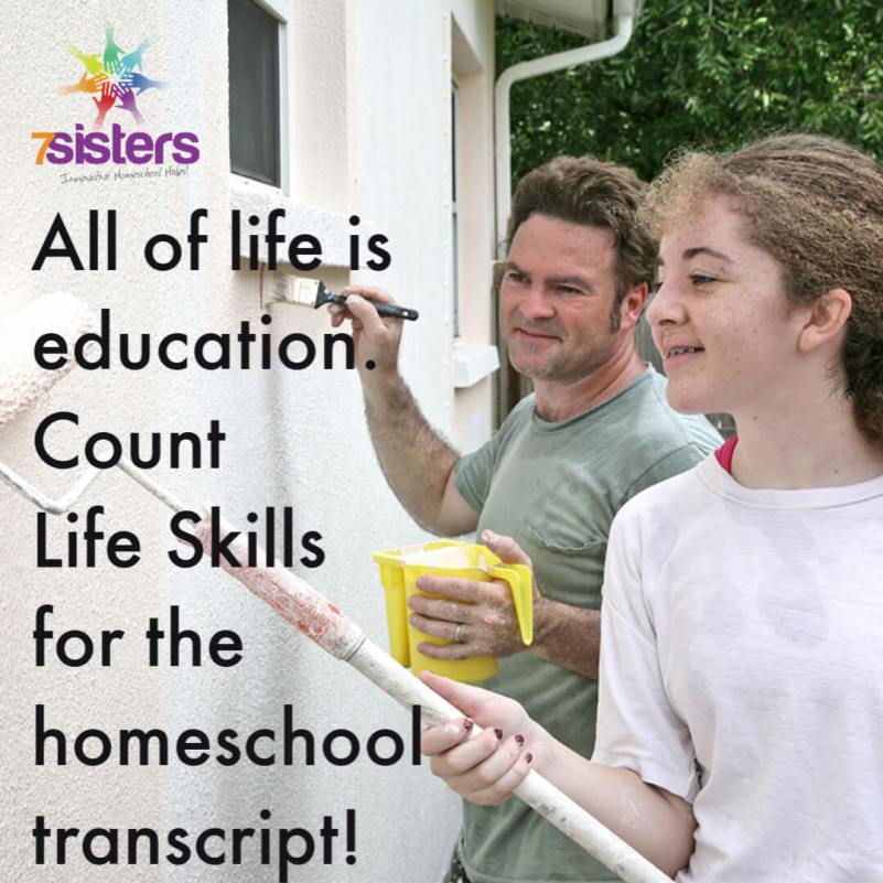 All of life is education. Count life skills on the homeschool transcript. #HomeschoolHighSchool #AdultingSkills #LifePreparation #HomeschoolLifeSkillsCredit #PreparationForLife