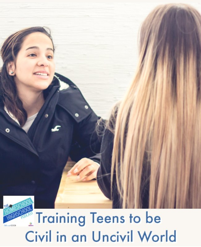 Training Teens to be Civil in an Uncivil World. Help your teen learn to be kind and respectful in a culture that needs the fruit of the Spirit. #HomeschoolHighSchoolPodcast #SocialSkillsForTeens #TrainingTeensToBeCivil #LifePreparation