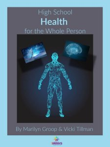 High School Health for the Whole Person. Health curriculum from 7SistersHomeschool. No-busywork, level-able, life preparation for the body, mind, emotions and spirit.