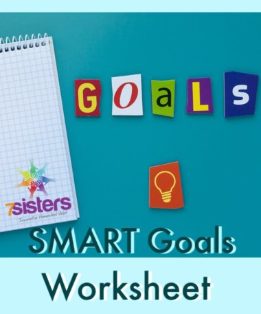Smart Goals Worksheet. 7SistersHomeschool.com