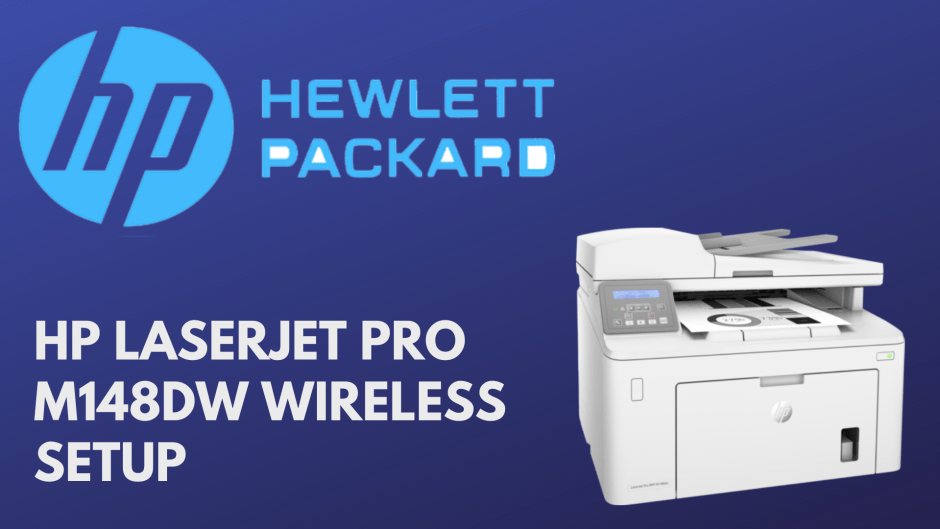 HP Laserjet Pro M148dw Wireless Setup