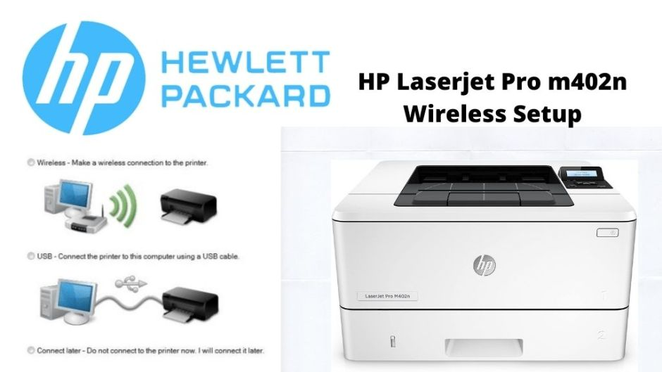 HP Laserjet Pro m402n Wireless Setup