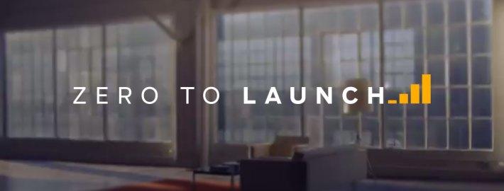Zero To Launch