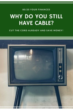 You don't need cable TV! Such an easy expense to get rid of! Cut the cord already!