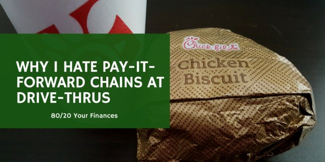 Pay-It-Forward Chains at Drive-Thrus are the worst!