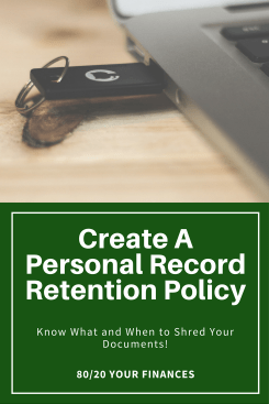 Create your own personal record retention policy to control your personal finance documents