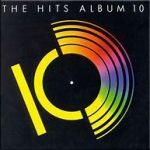 The Hits Album 10