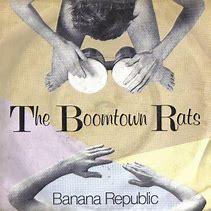 banana-republic-boomtown-rats