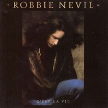robbie-nevil-cest-la-vie