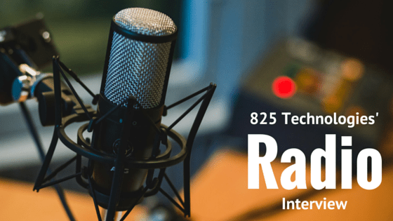 825 Technologies' Radio Interview