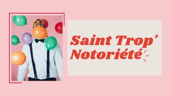 Comment communiquer et gagner en notoriété dans le Golfe de Saint-Tropez ?