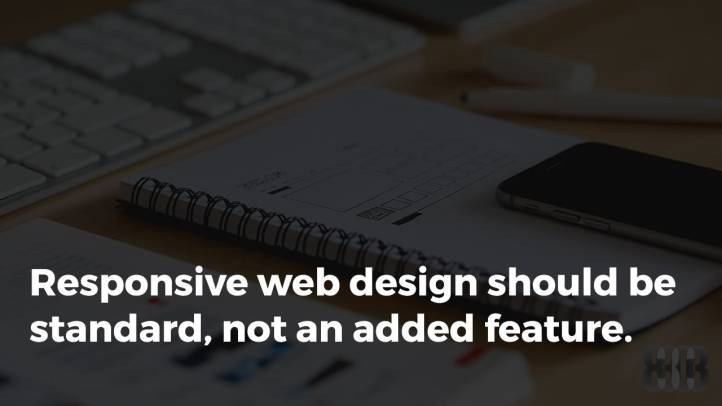 Why Responsive Design Should Be Standard