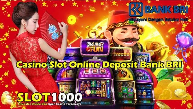casino slot online deposit bank BRI