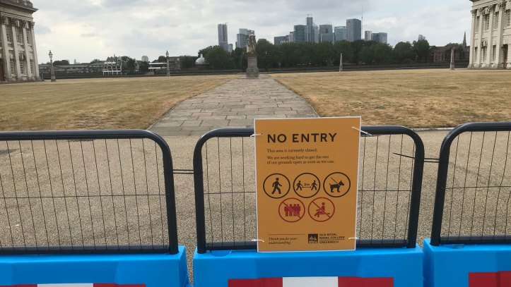 Old Royal Naval College no entry sign