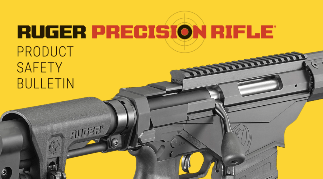 Ruger Precision Rifle Safety Bulletin | 8541 TACTICAL