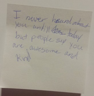 Post-it: People say you are awesome and kind.
