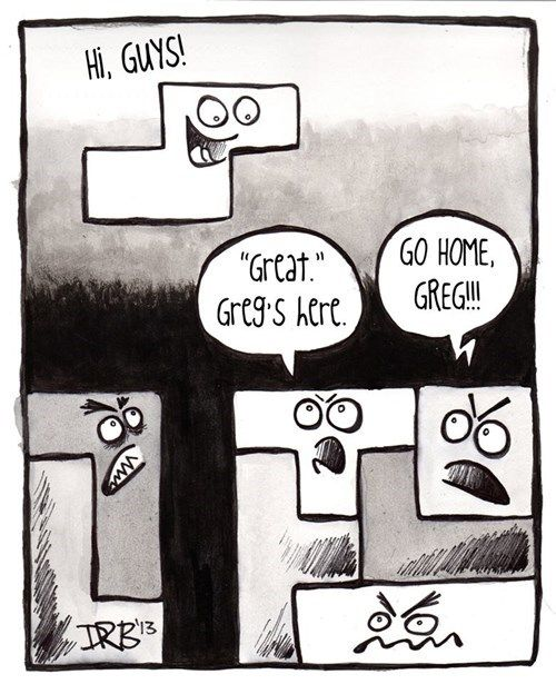 We have all had this moment in Tetris