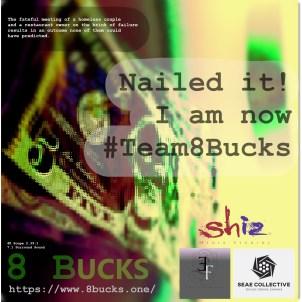 8_Bucks_Cast-I_NAILED_IT