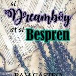 Si Dreamboy at si Bespren