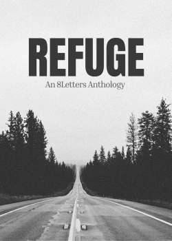 Refuge – An 8Letters Anthology
