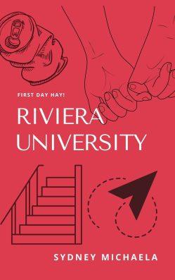 Riviera University by Sydney Michaela | Adventure | Campus Story | Romance | Coming of Age