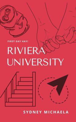 Riviera University by Sydney Michaela