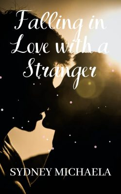 Falling in Love with a Stranger | Sydney Michaela | Romance Erotica (Paperback)